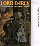 Lord Darcy 3 in 1 Volume