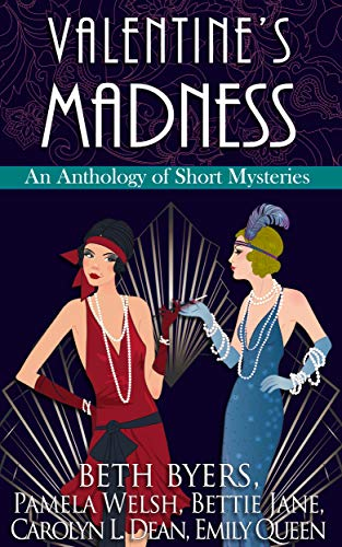 Valentine's Madness: A 1920s Historical Mystery Anthology (The Violet Carlyle Mysteries Book 11) by [Welsh, Pamela, Byers, Beth, Jane, Bettie, Queen, Emily, Dean, Carolyn L.]
