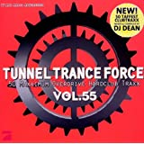 Tunnel Trance Force Vol.55