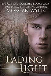 Fading Light: A YA Fantasy Adventure (The Age of Alandria Book 4)