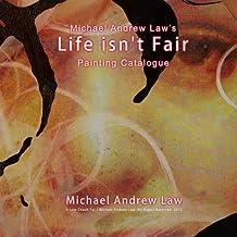 Michael Andrew Law's Life isn't Fair: iEgoism: Life isn't Fair Painting Series
