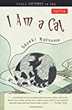 I Am a Cat: Three Volumes in One