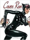 Cover Run: The DC Comics Art of Adam Hughes (Adam Hughes Cover to Cover)