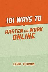 101 Ways to Hasten the Work Online