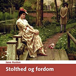 Stolthed og Fordom [Pride and Prejudice]