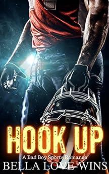 Hook Up: A Bad Boy Sports Romance by [Love-Wins, Bella]