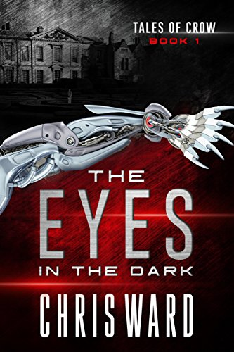 The Eyes in the Dark (Tales of Crow Book 1)