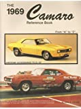 """The 1969 Camaro Reference book from """"A"""" to """"Z"""""""