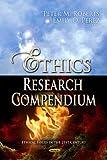 Ethics Research Compendium, , 1622577477