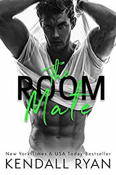 The Room Mate (Roommates Book 1) by [Ryan, Kendall]