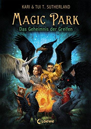 Magic Park 1 - Das Geheimnis des Greifen (German Edition)