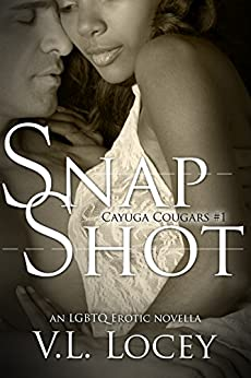 Snap Shot (Cayuga Cougars Book 1) by [Locey, V.L.]