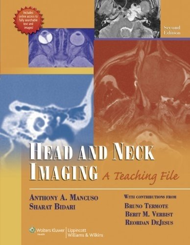 Head and Neck Imaging: A Teaching File (LWW Teaching File Series) (Diagnostic Imaging Head And Neck)
