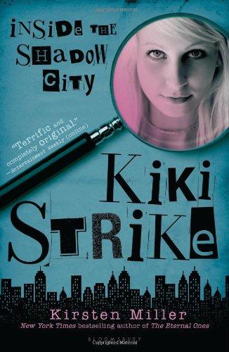 Download Kiki Strike: Inside the Shadow City PDF