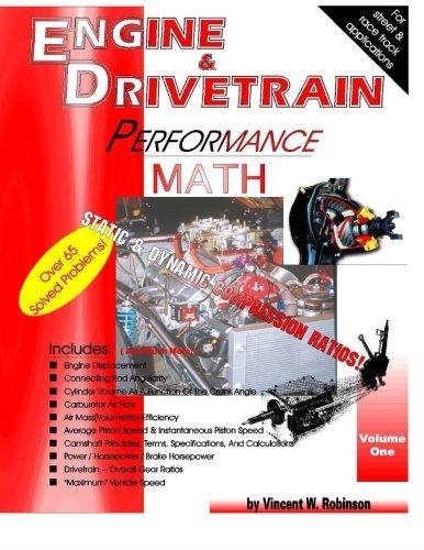 Engine & Drivetrain Performance Math (Volume ()