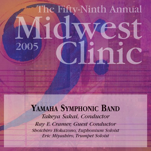 Price comparison product image 2005 Midwest Clinic: Yamaha Symphonic Band