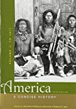 img - for America: A Concise History 5e V1 & America Firsthand 9e V1 book / textbook / text book