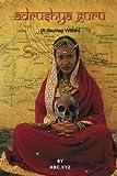 Adrushya Guru: A Journey Within