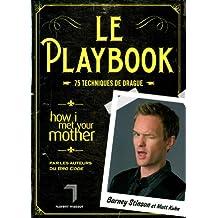 """""""le playbook ; 75 techniques de drague"""""""