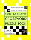Simon and Schuster Crossword Puzzle Book, John M. Samson, 0743222679