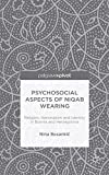 Psychosocial Aspects of Niqab Wearing: Religion, Nationalism and Identity in Bosnia and Herzegovina