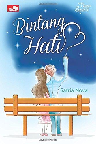 Teen Spirit Bintang Hati Indonesian Edition Nova Satria 9786020263465 Amazon Com Books