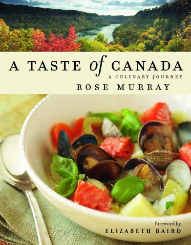 A Taste of Canada: A Culinary Journey by Rose Murray