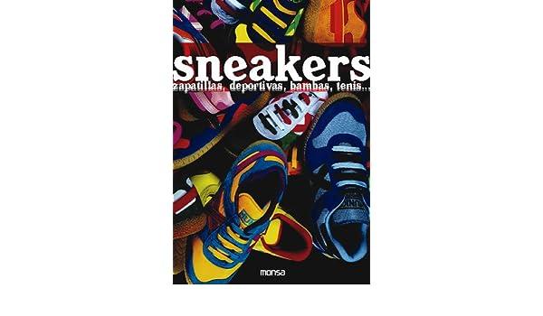 SNEAKERS ZAPATILLAS, DEPORTIVAS, BAMBAS, TENIS...: Zhang Huiguang: 9788496429970: Amazon.com: Books