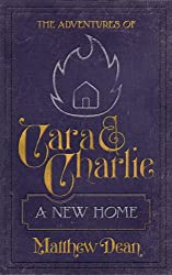A New Home (The Adventures of Cara & Charlie #1)