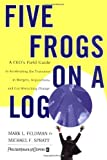 Five Frogs on a Log, Mark L. Feldman and Michael F. Spratt, 088730981X