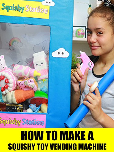 How to Make a Squishy Toy Vending Machine