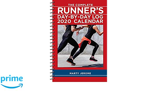 The Complete Runners Log 2020 Calendar: Amazon.es: Marty ...