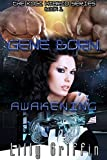 Gene Born: Awakening (The Koci Hybrid Series Book 1)
