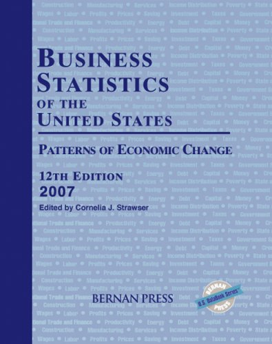 Business Statistics of the United States, 2007