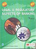Legal and Regulatory Aspects of Banking - JAIIB (3rd Edition) Paperback – 2017
