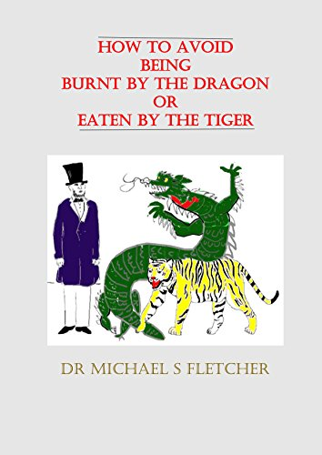 Burnt Tiger (How to avoid being burnt by the dragon or eaten by the tiger)