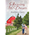 Growing His Dream (Planting Dreams Book 2)