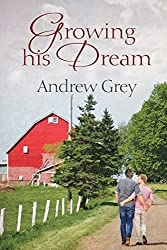 Growing His Dream (Planting Dreams Book 2)