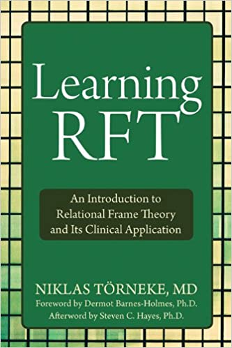 Learning rft an introduction to relational frame theory and its learning rft an introduction to relational frame theory and its clinical application 1st edition kindle edition fandeluxe Gallery