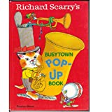 Richard Scarry's Busytown Pop-up Book, Richard Scarry, 0394840925