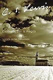 Cautivado por la Alegria: Historia de mi Conversión (Spanish Edition)