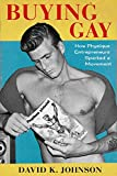 Buying Gay: How Physique Entrepreneurs Sparked a