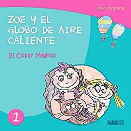 Libros infantiles: El Collar Mágico - Zoe y el Globo de Aire Caliente (libros