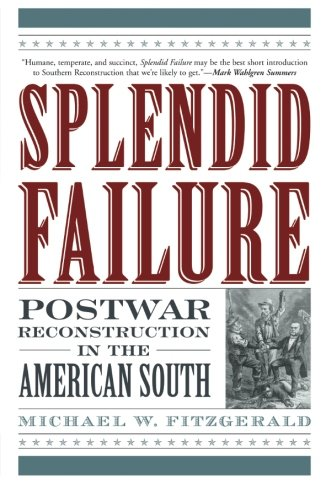slavery and the failure of the reconstruction in america