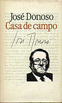 CASA DE CAMPO. Introducción de Pedro Sorela. par Donoso