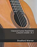 Classical Guitar Repertoire Lessons Grade 1 & 2