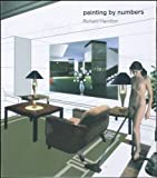 Painting by Numbers, Richard Hamilton, 0500976635