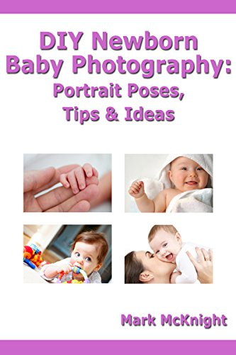 DIY Newborn Baby Photography Portrait Poses Tips Ideas By McKnight Mark