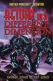 Return to a Different Dimension: Another ©Minecraft Adventure (©Minecraft Adventures) (Volume 2)