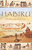 Habiru, Gary Arthur Thomson, 1462039960